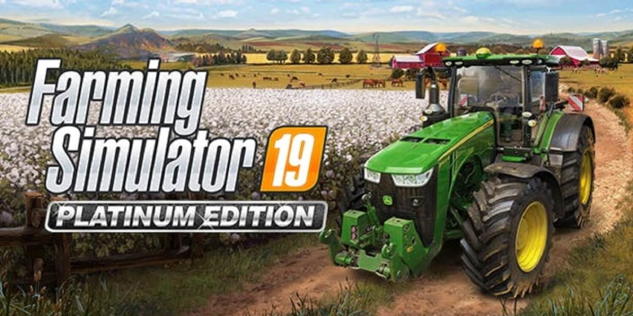Farming Simulator 19 Platinum Edition – recenze