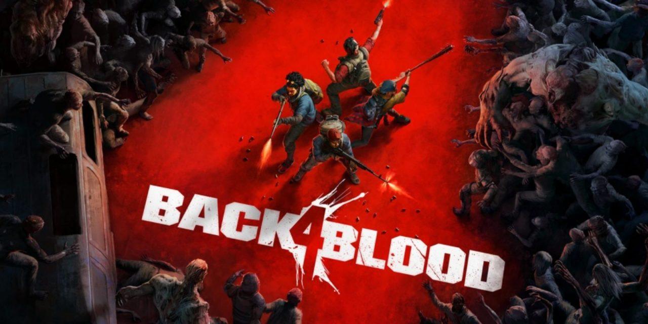 Back 4 Blood od autorů Left 4 Dead